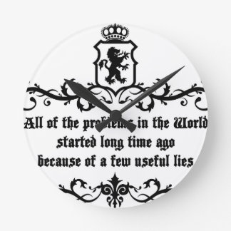 All Of  he Problems In The World ..quote Round Clock