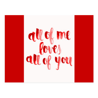ALL OF ME LOVES ALL OF YOU FLIRTING SAYINGS EXPRES POSTCARD