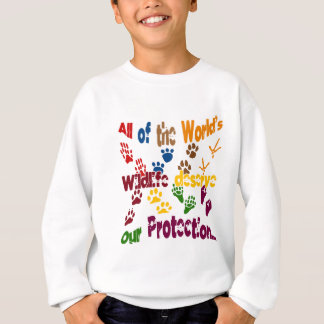 All Of The World's Wildlife Deserve Our Protection Sweatshirt