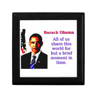All Of Us Share This World - Barack Obama Gift Box