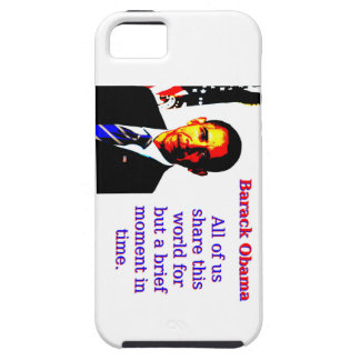 All Of Us Share This World - Barack Obama iPhone 5 Case