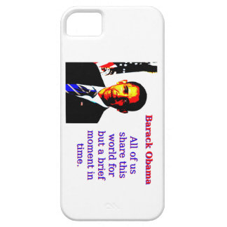 All Of Us Share This World - Barack Obama iPhone 5 Covers