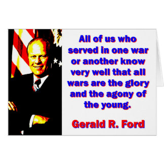 All Of Us Who Served - Gerald Ford Card