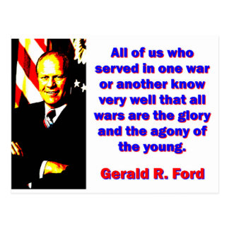 All Of Us Who Served - Gerald Ford Postcard