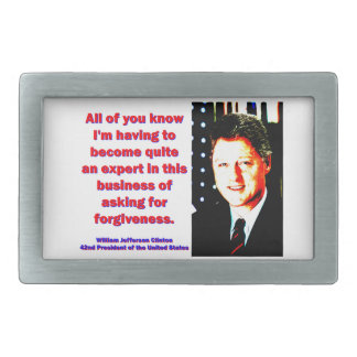 All Of You Know - Bill Clinton Rectangular Belt Buckles