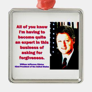 All Of You Know - Bill Clinton Silver-Colored Square Ornament