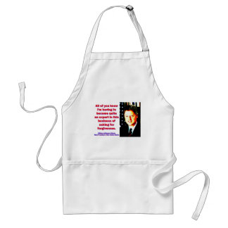 All Of You Know - Bill Clinton Standard Apron