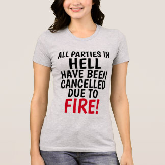 ALL PARTIES IN HELL CANCELLED, Christian T-shirts
