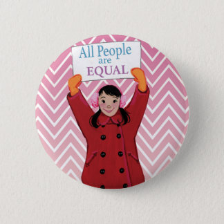 ALL people are Equal 2 Inch Round Button