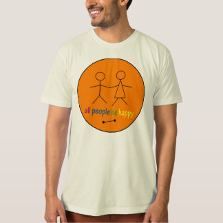 All People Be Happy organic t-shirt