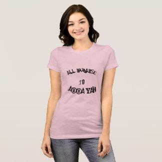 ALL praises Womens t shirt