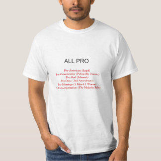 ALL PRO, Pro-American (Legal)Pro-Conservative (... T-Shirt