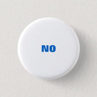 """All Purpose """"NO"""" 1 Inch Round Button"""