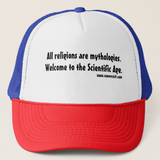 All religions are mythologies. trucker hat