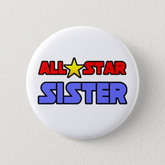 All Star Sister 2 Inch Round Button