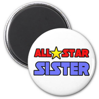 All Star Sister 2 Inch Round Magnet