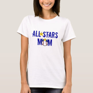 All Stars Mom T-Shirt