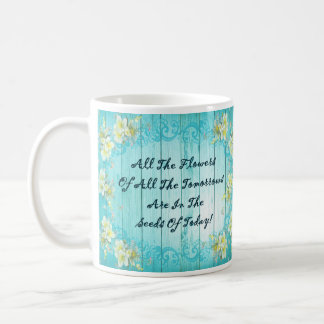 All the Flowers of All the Tomorrows Coffee Mug