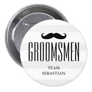 All The Groom's Men | Custom Groomsman Mustache 3 Inch Round Button