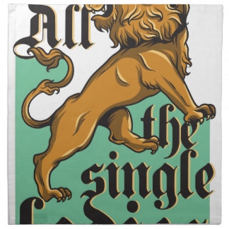 all the single ladies, vintage lion napkin