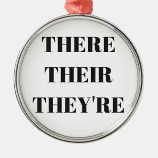 All The There Grammar Humor Text Illustration Silver-Colored Round Ornament