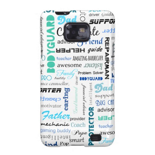 All the things a dad is to me typography samsung galaxy SII cover
