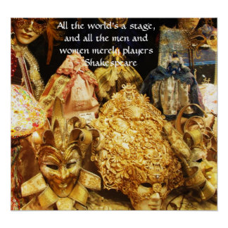All the world s a stage Shakespeare quote Posters