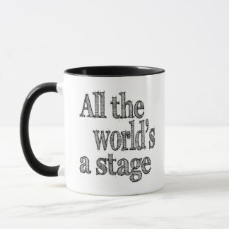 All the Worlds a Stage Mug