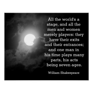 All the world's a stage - Shakespeare quote print