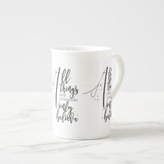 ALL THINGS ARE POSSIBLE BIBLE VERSE bone china Tea Cup