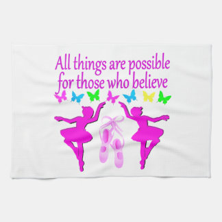 ALL THINGS ARE POSSIBLE DANCER DREAM KITCHEN TOWEL