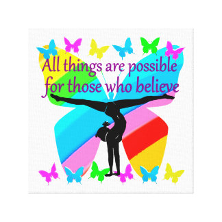 ALL THINGS ARE POSSIBLE FOR THIS GYMNASTICS GIRL CANVAS PRINT