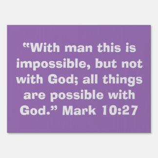 """""""All Things are Possible"""" Inspirational Yard Sign"""