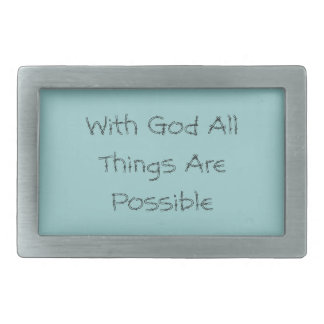All Things Are Possible Rectangular Belt Buckle