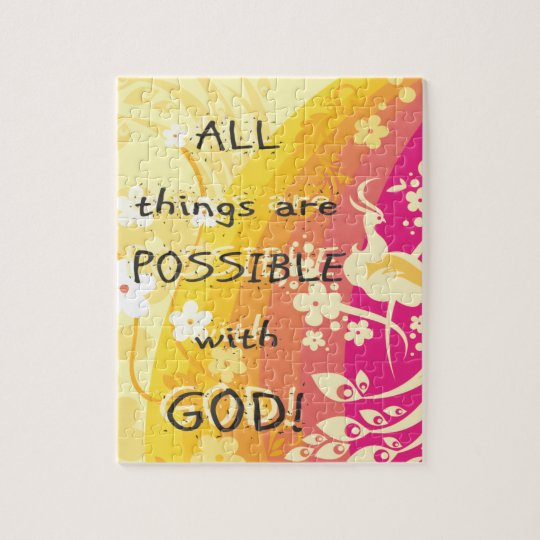 All things are possible with GOD! Jigsaw Puzzle