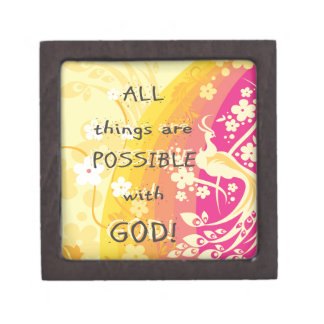 All things are possible with GOD! Premium Keepsake Box
