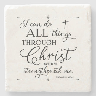 All Things Through Christ - Philippians 4:13 Stone Beverage Coaster