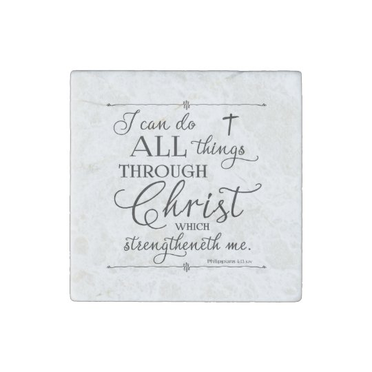 All Things Through Christ - Philippians 4:13 Stone Magnets