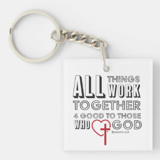 All Things Work Together 4 Good Inspirational Keychain