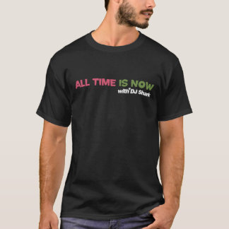 All Time is Now - R&R London 1980 Black T-Shirt