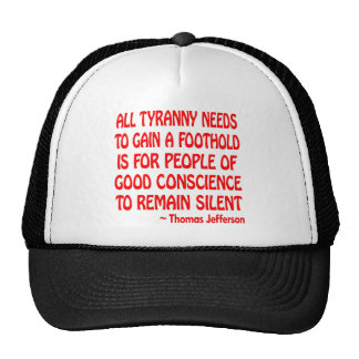 All Tyranny Need Is Good People To Be Silent Mesh Hats
