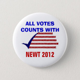 ALL VOTES COUNT NEWT 2012 BUTTON
