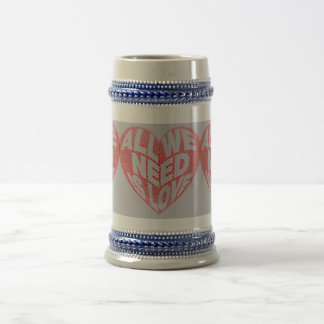 All We Need is Love Heart 22 oz Stein