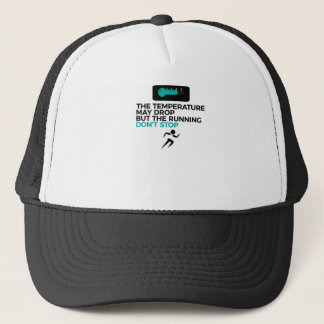 All Weather Run Can't Stop Keep Running Trucker Hat