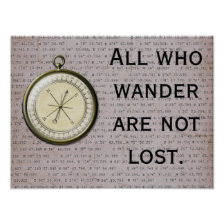 All who Wander Not Lost -- Art Print
