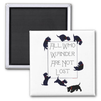 All who wander . . . Scotties, too! Magnet