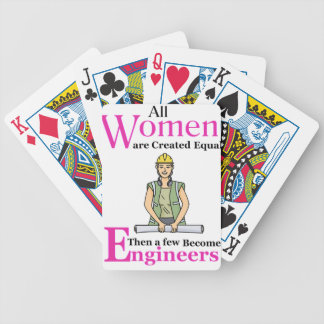 All Women Are Created Equal Then a Few Become Engi Bicycle Playing Cards