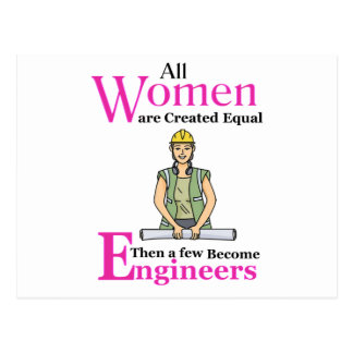 All Women Are Created Equal Then a Few Become Engi Postcard