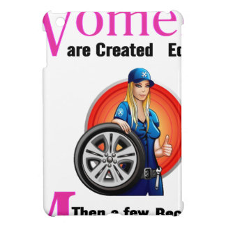 All Women Are Created Equal Then a Few Become Mech iPad Mini Cover