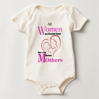 All Women Are Created Equal Then a Few Become Moth Baby Bodysuit